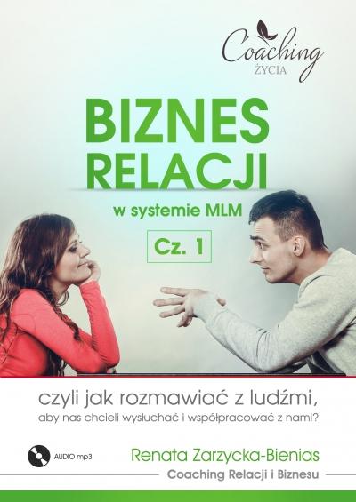 Biznes relacji w systemie MLM . Część 1