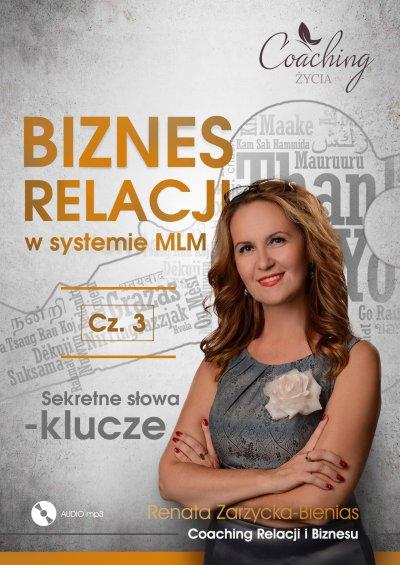 Biznes relacji w systemie MLM. Część 3